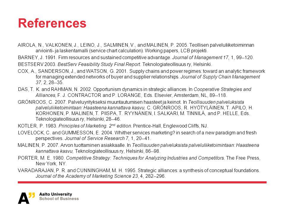 References AIROLA, N., VALKONEN, J., LEINO, J., SALMINEN, V., and MALINEN, P. 2005. Teollisen palveluliiketoiminnan arviointi- ja laskentamalli (servi