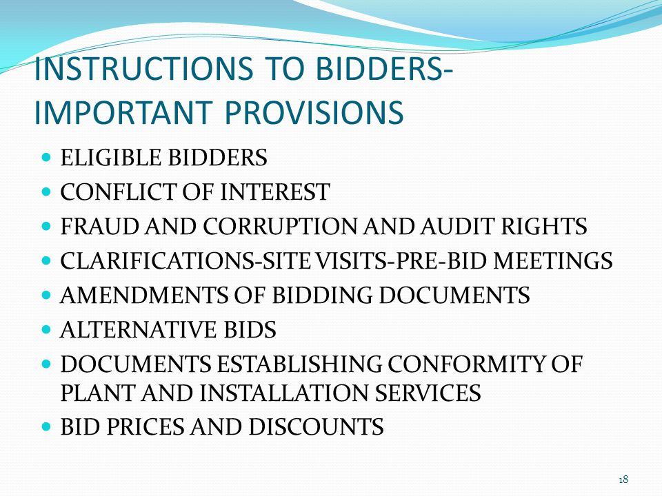 INSTRUCTIONS TO BIDDERS- IMPORTANT PROVISIONS ELIGIBLE BIDDERS CONFLICT OF INTEREST FRAUD AND CORRUPTION AND AUDIT RIGHTS CLARIFICATIONS-SITE VISITS-P