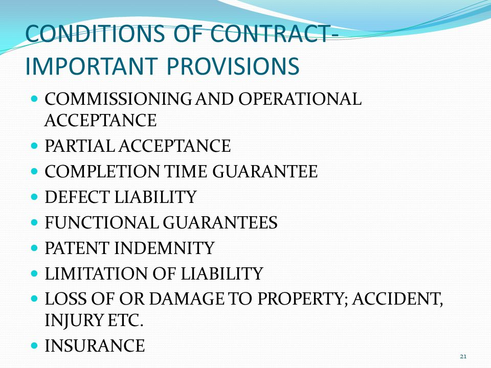 CONDITIONS OF CONTRACT- IMPORTANT PROVISIONS COMMISSIONING AND OPERATIONAL ACCEPTANCE PARTIAL ACCEPTANCE COMPLETION TIME GUARANTEE DEFECT LIABILITY FU