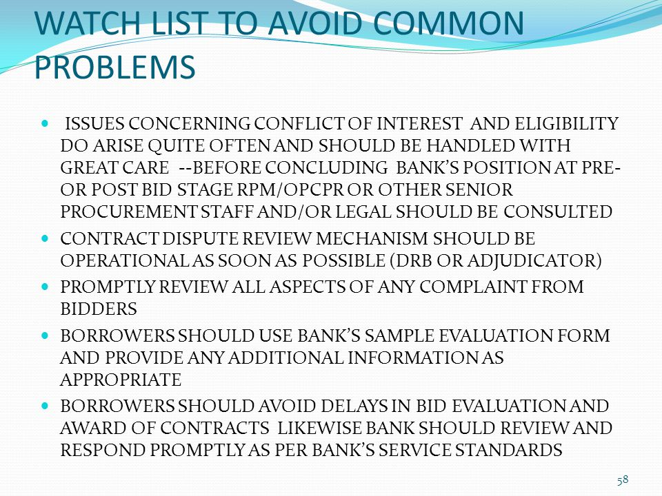 WATCH LIST TO AVOID COMMON PROBLEMS ISSUES CONCERNING CONFLICT OF INTEREST AND ELIGIBILITY DO ARISE QUITE OFTEN AND SHOULD BE HANDLED WITH GREAT CARE
