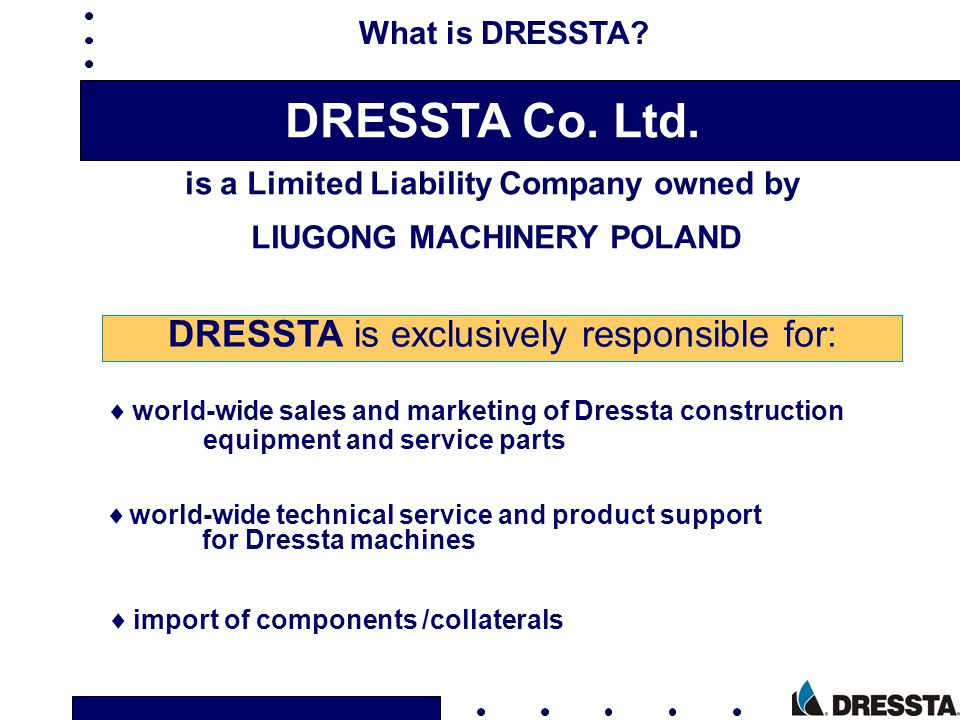 Location of DRESSTA and LiuGong Machinery Poland