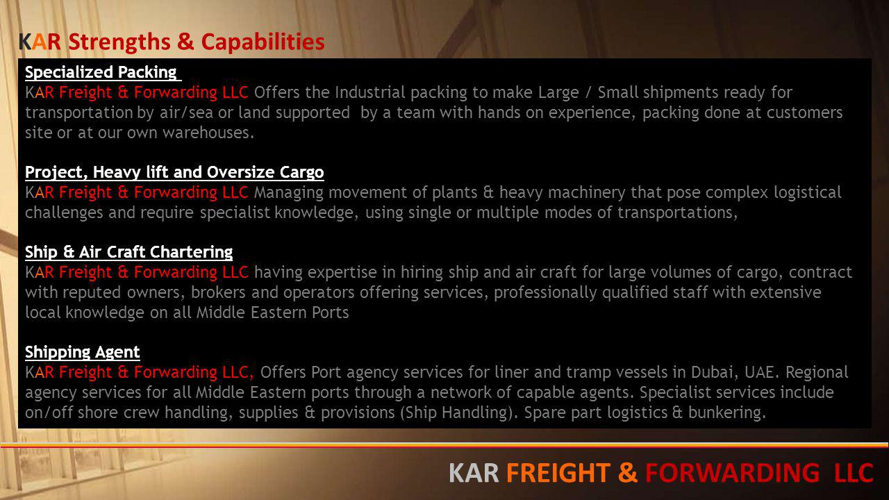 Specialized Packing KAR Freight & Forwarding LLC Offers the Industrial packing to make Large / Small shipments ready for transportation by air/sea or