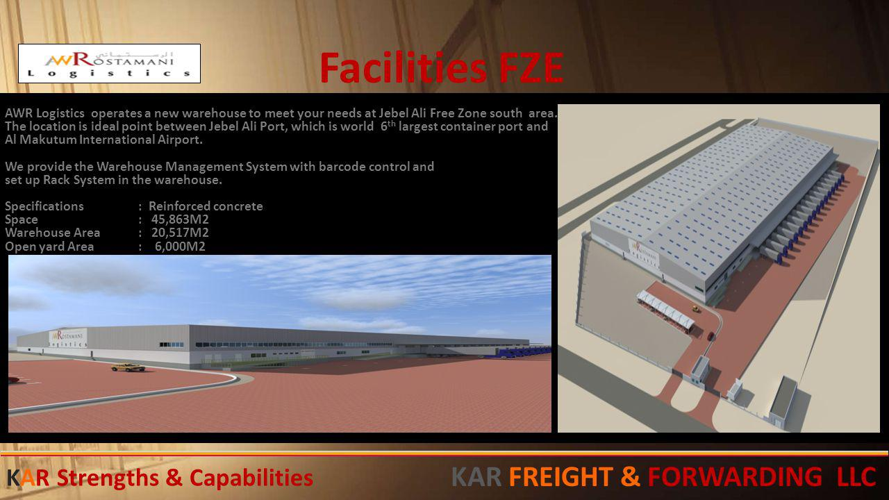 Facilities FZE AWR Logistics operates a new warehouse to meet your needs at Jebel Ali Free Zone south area. The location is ideal point between Jebel