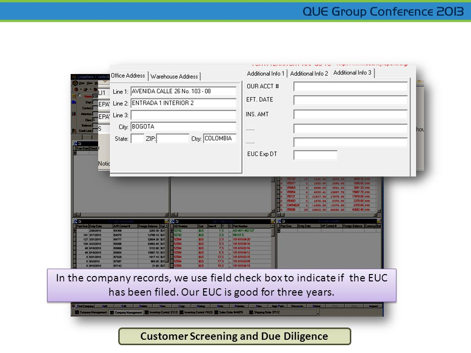 Customer Screening and Due Diligence In the company records, we use field check box to indicate if the EUC has been filed.