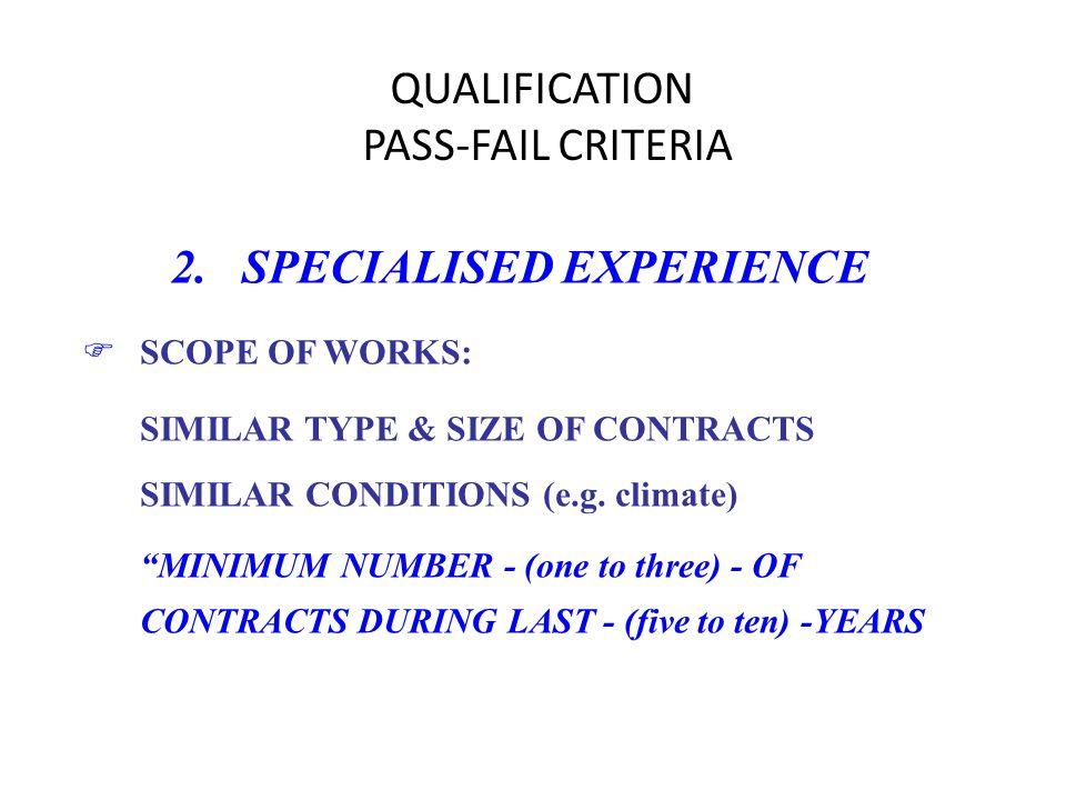 QUALIFICATION PASS-FAIL CRITERIA 2.