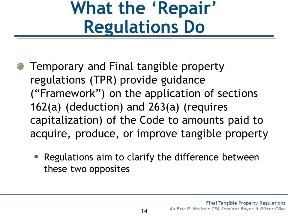 14 Final Tangible Property Regulations An Eric P.