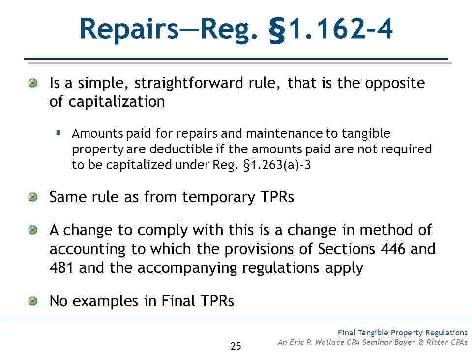 25 Final Tangible Property Regulations An Eric P.