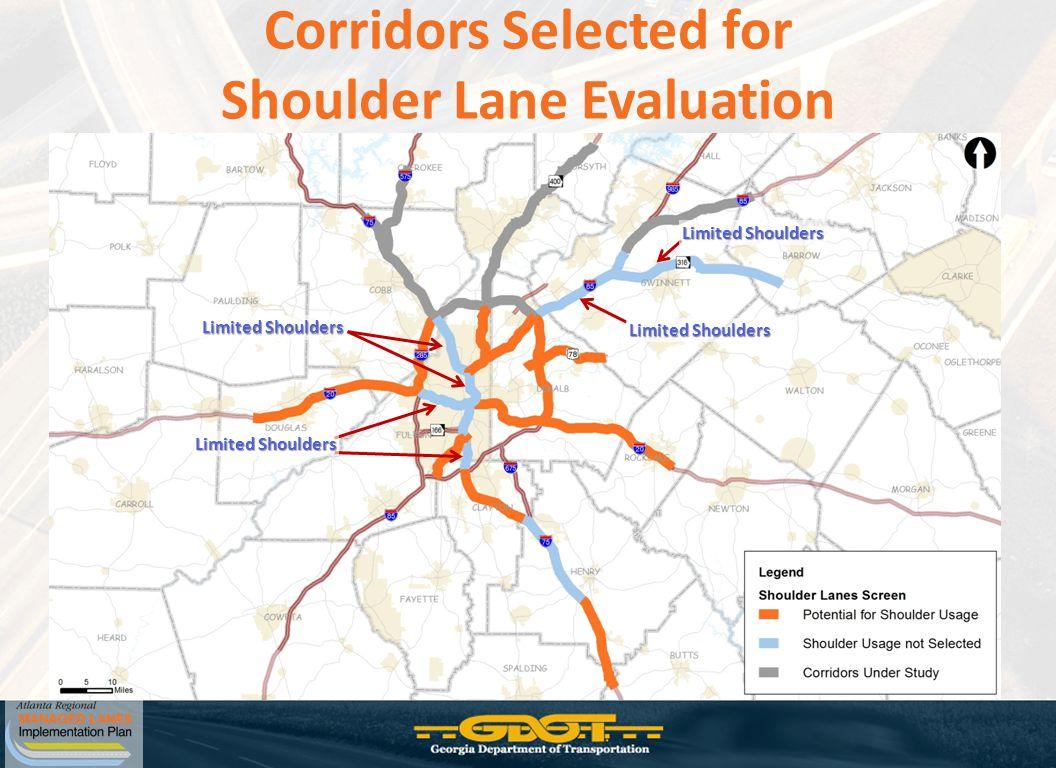 Corridors Selected for Shoulder Lane Evaluation Limited Shoulders