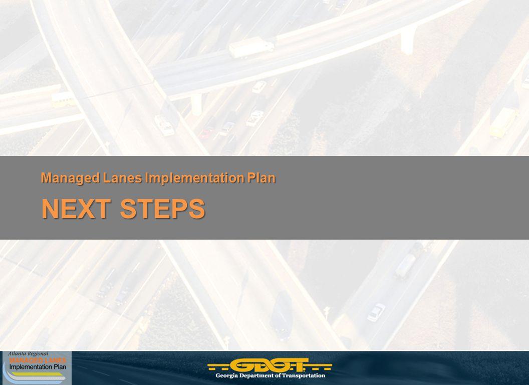 Managed Lanes Implementation Plan NEXT STEPS