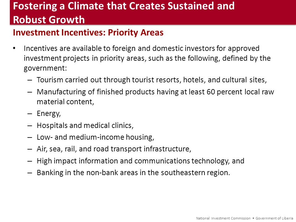 Fostering a Climate that Creates Sustained and Robust Growth Fostering a Climate that Creates Sustained and Robust Growth Investment Incentives: Prior