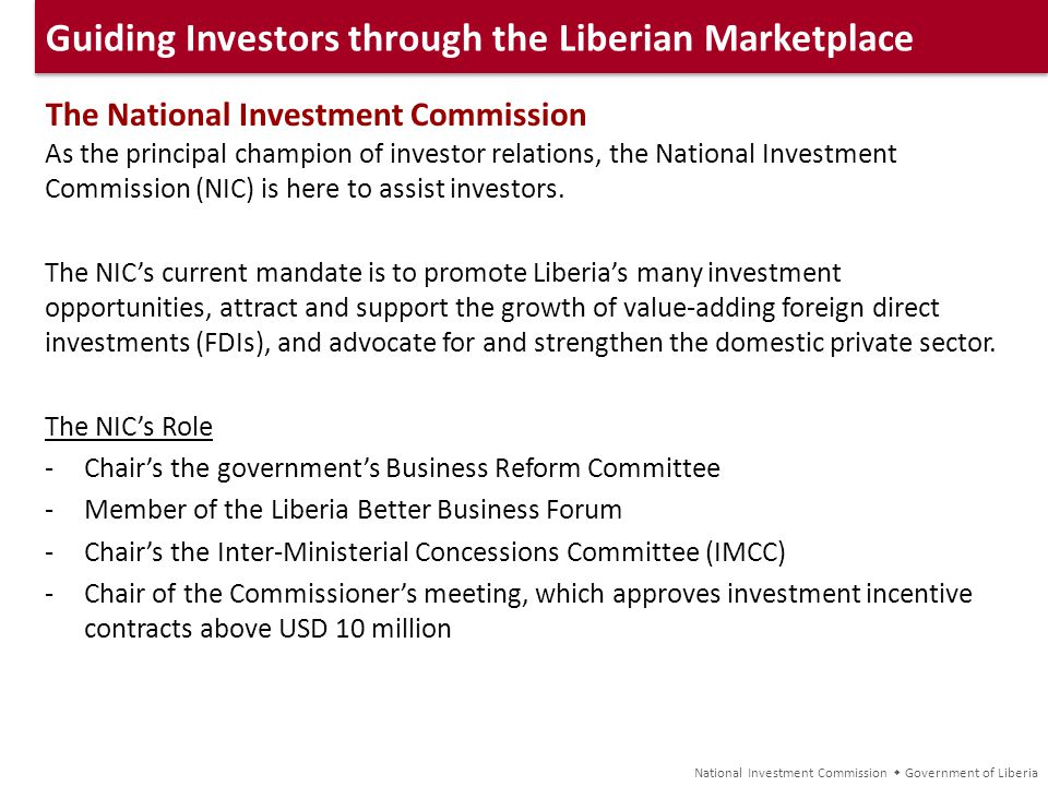 Attracting and Securing Major Investors Some Internationally Recognized Companies Operating in Liberia National Investment Commission Government of Liberia