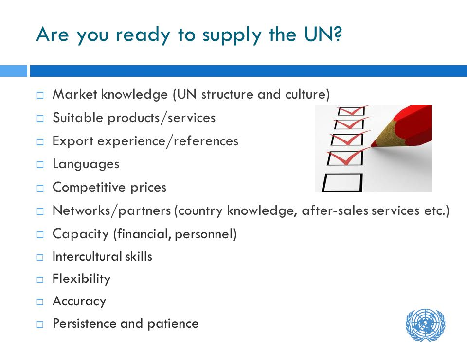 Are you ready to supply the UN.