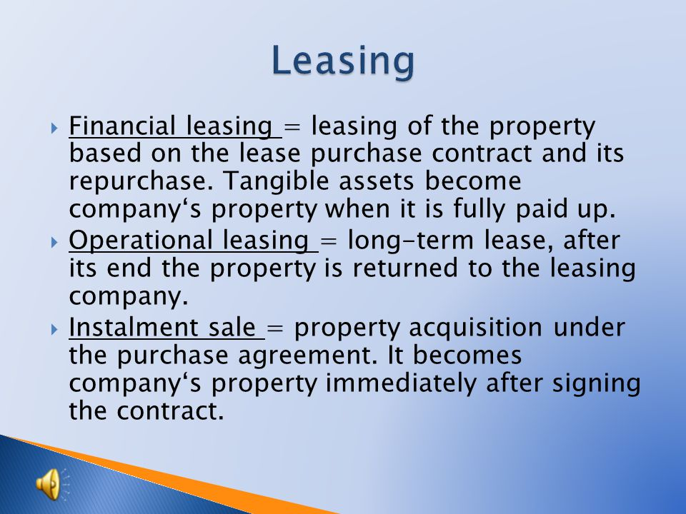 purchase own production donation transfer from individual ownership of the businessman assets deposit by partners new findings (in inventory) financial leasing