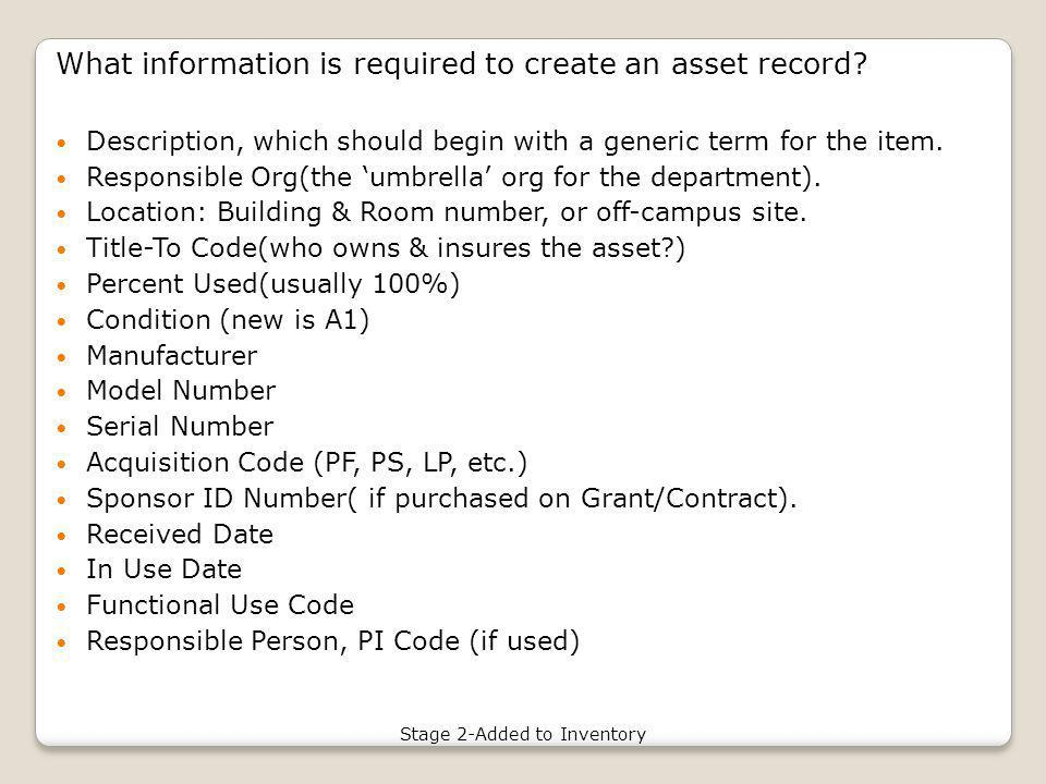 What information is required to create an asset record.