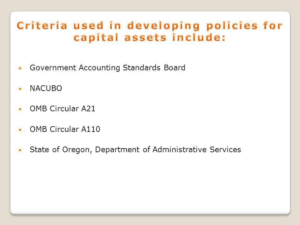 Government Accounting Standards Board NACUBO OMB Circular A21 OMB Circular A110 State of Oregon, Department of Administrative Services
