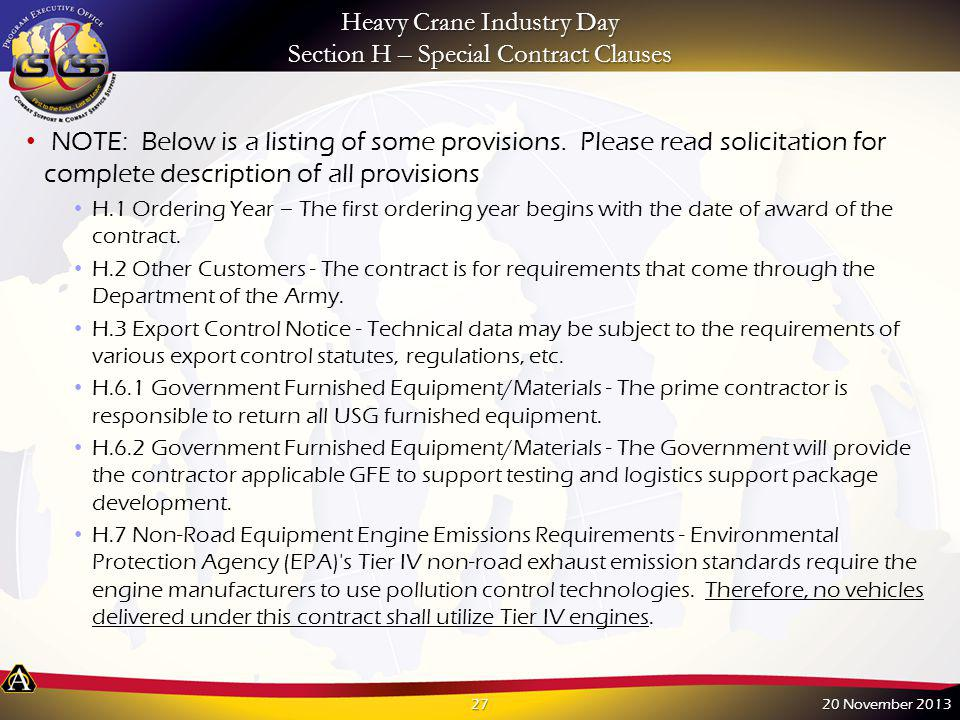 Heavy Crane Industry Day Section H – Special Contract Clauses NOTE: Below is a listing of some provisions. Please read solicitation for complete descr