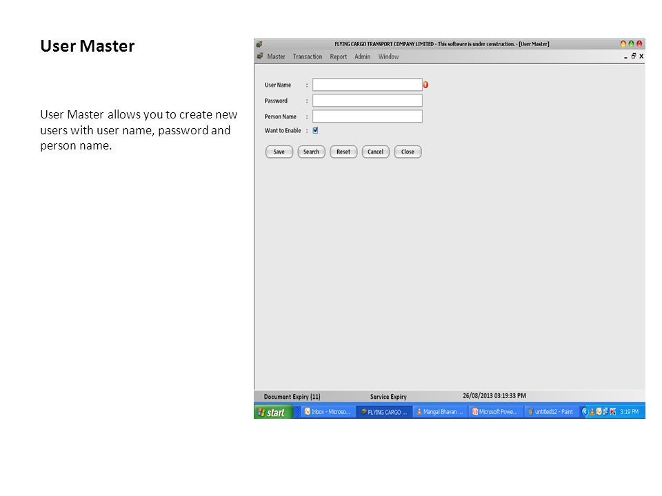 User Master User Master allows you to create new users with user name, password and person name.