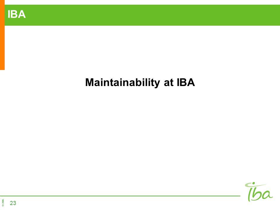 © 2006 23 IBA Maintainability at IBA