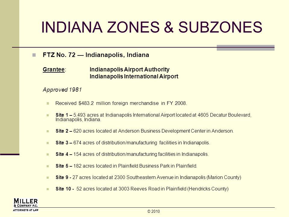 © 2010 INDIANA ZONES & SUBZONES FTZ No.
