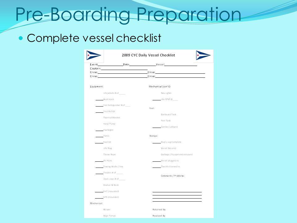 Pre-Boarding Preparation Complete vessel checklist