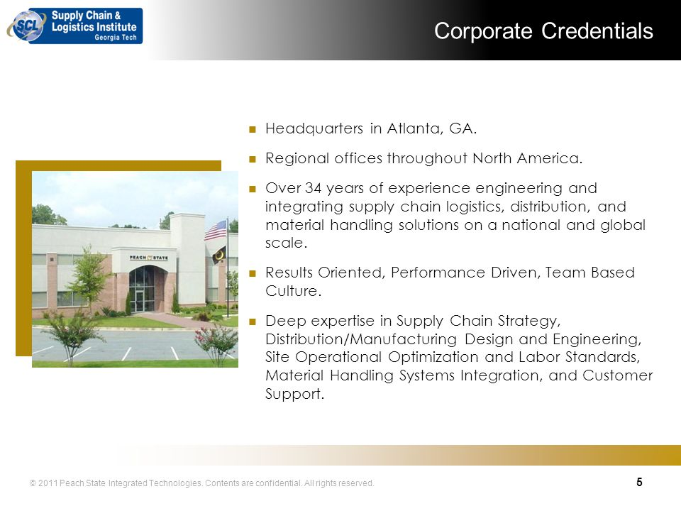 © 2011 Peach State Integrated Technologies. Contents are confidential. All rights reserved. Peach State Overview