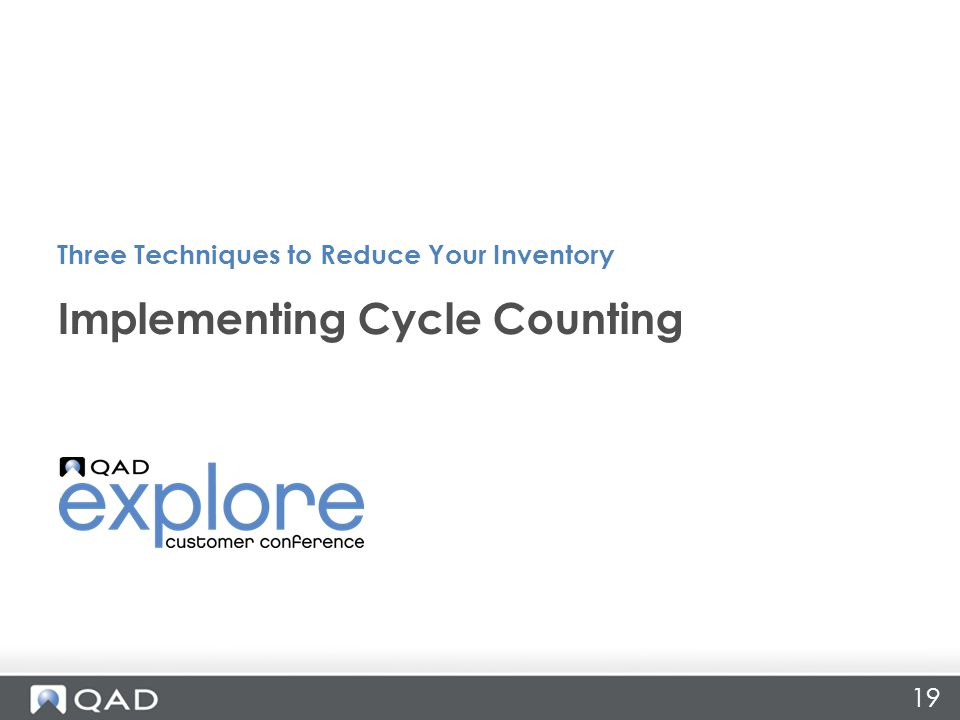 19 Implementing Cycle Counting Three Techniques to Reduce Your Inventory
