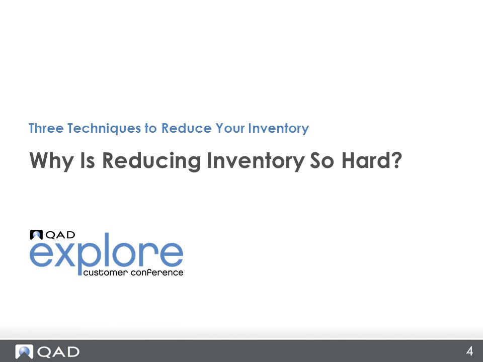 4 Why Is Reducing Inventory So Hard Three Techniques to Reduce Your Inventory