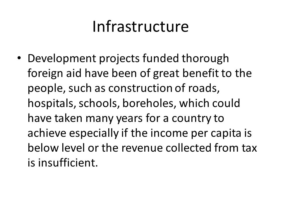 Develpment If used well the funds directed to developmental projects is a major boost to African struggles to achieving development and improving quality of life.