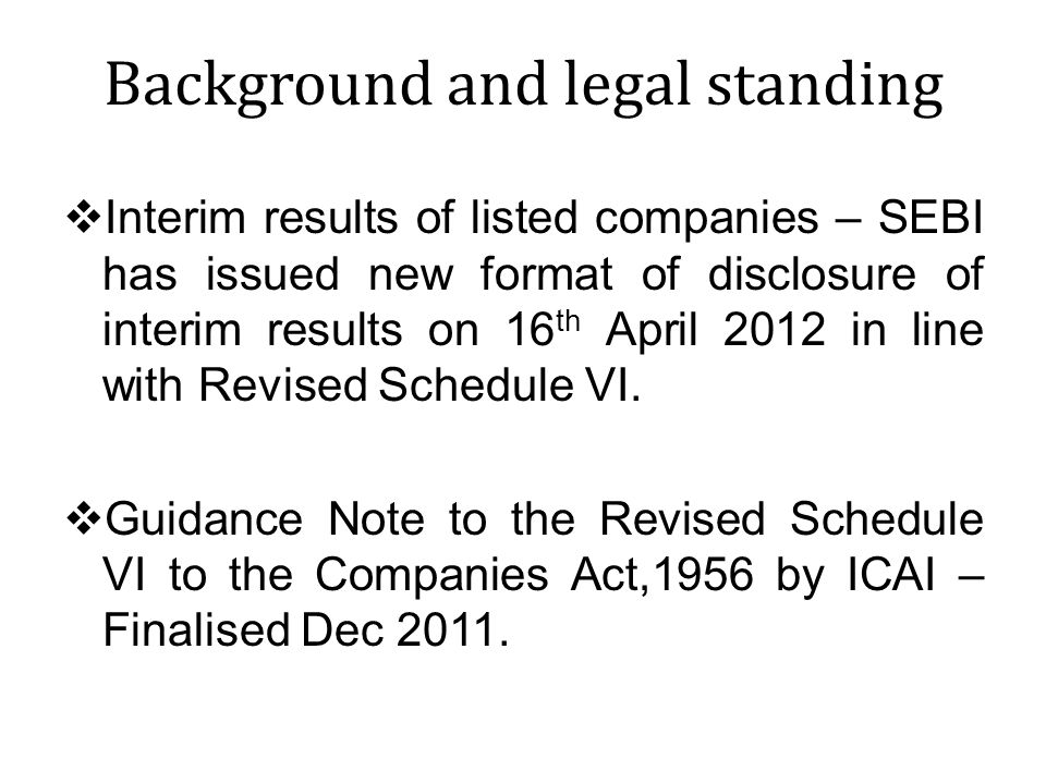 Format of Profit & Loss Account introduced.Horizontal format of BS, PL no longer permitted.