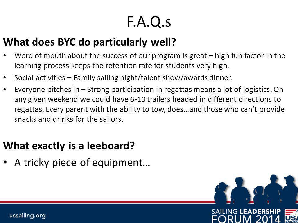 F.A.Q.s What does BYC do particularly well.