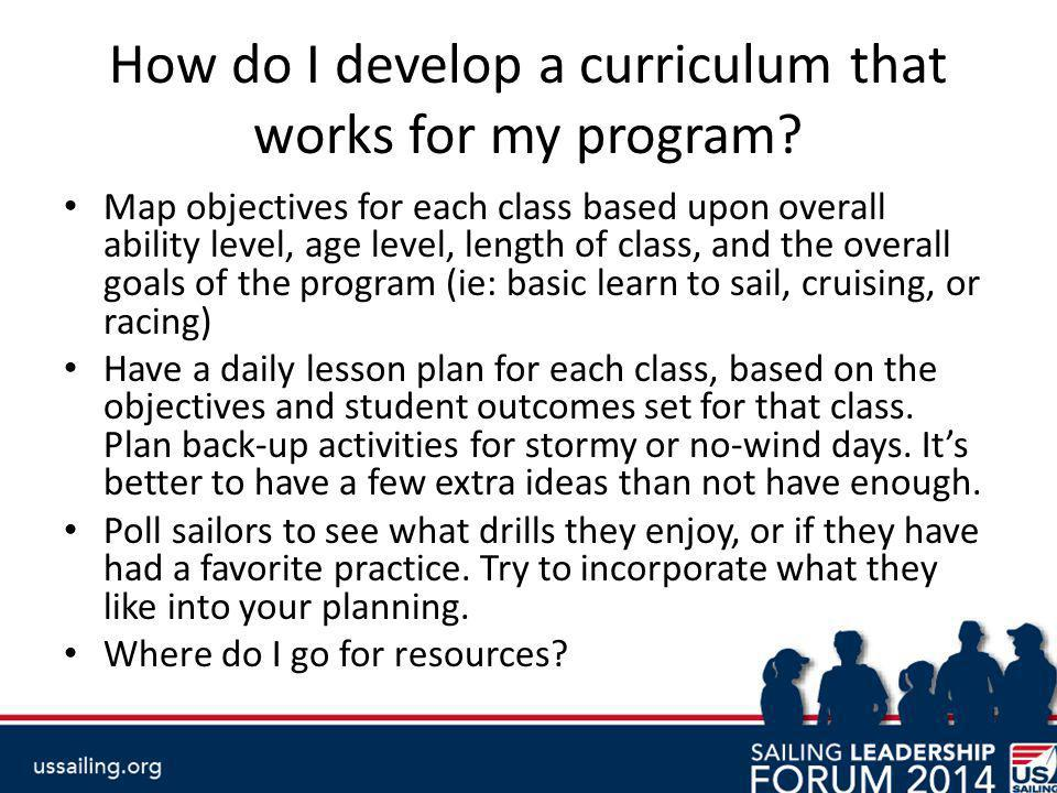 How do I develop a curriculum that works for my program.