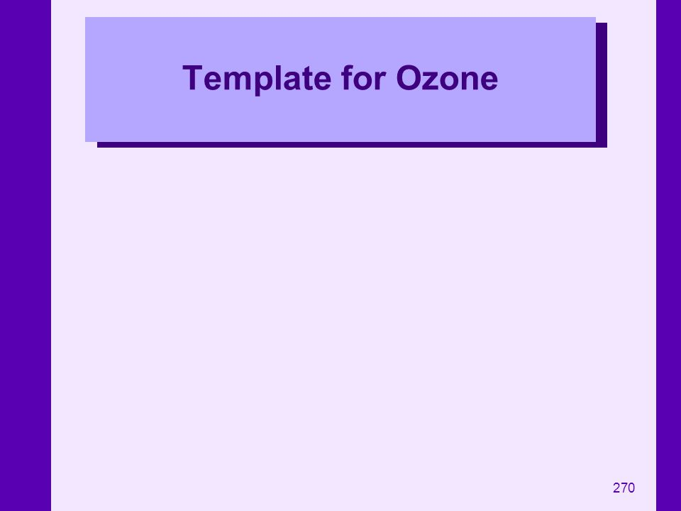 270 Template for Ozone