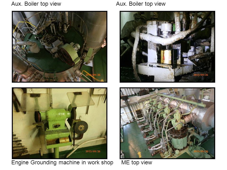 Aux. Boiler top view Engine Grounding machine in work shop ME top view