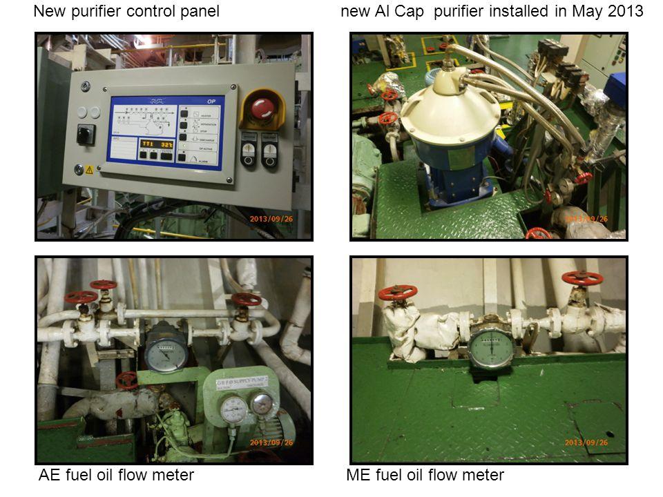 New purifier control panel new Al Cap purifier installed in May 2013 AE fuel oil flow meter ME fuel oil flow meter