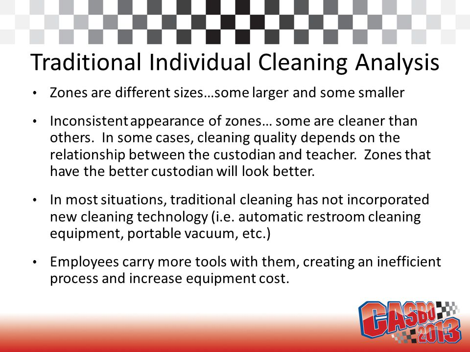 Advantages Of Task Cleaning Consistent cleaning.