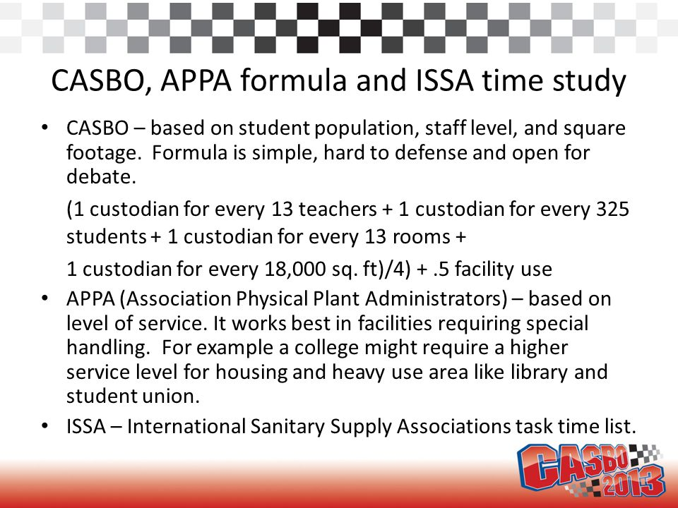 ISSA time study Time standard is black and white.It is verifiable by cleaning professional.