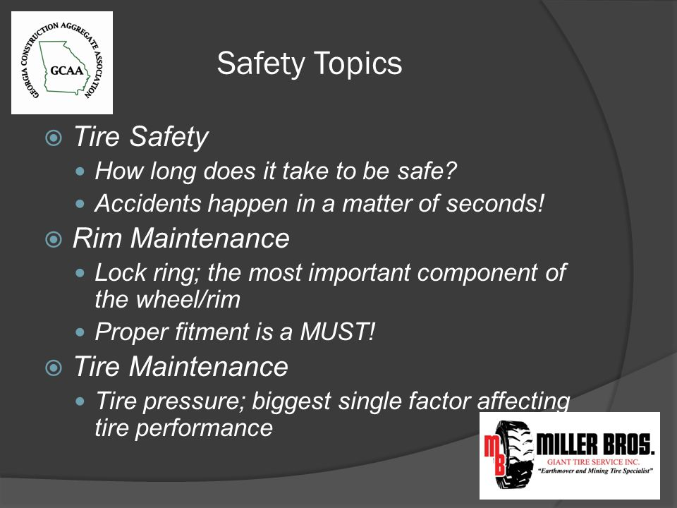 Safety Topics Tire Safety How long does it take to be safe.