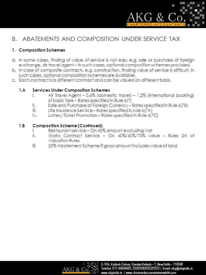 B.ABATEMENTS AND COMPOSITION UNDER SERVICE TAX 2.Abatement schemes a.Notification No.