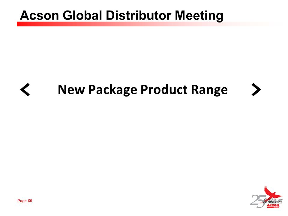 Page 60 Acson Global Distributor Meeting New Package Product Range <>