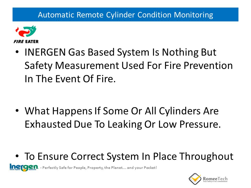 INERGEN Gas Based System Is Nothing But Safety Measurement Used For Fire Prevention In The Event Of Fire. What Happens If Some Or All Cylinders Are Ex