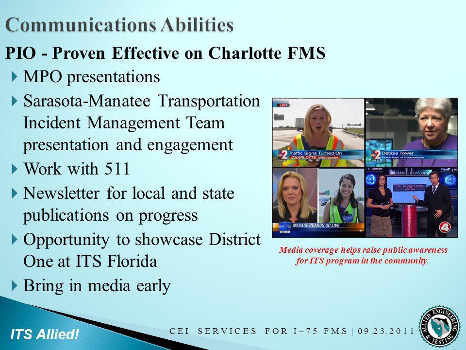 C E I S E R V I C E S F O R I – 7 5 F M S   0 9.2 3. 2 0 1 1 ITS Allied! MPO presentations Sarasota-Manatee Transportation Incident Management Team pr