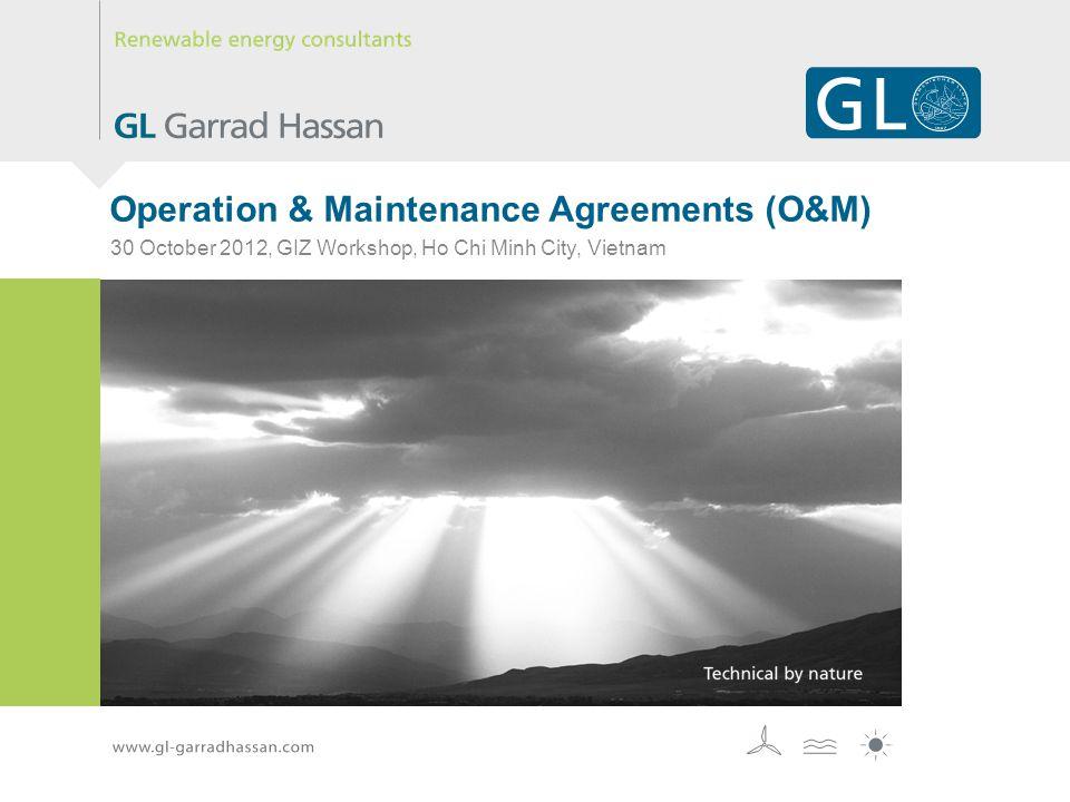 Operation & Maintenance Agreements (O&M) 30 October 2012, GIZ Workshop, Ho Chi Minh City, Vietnam