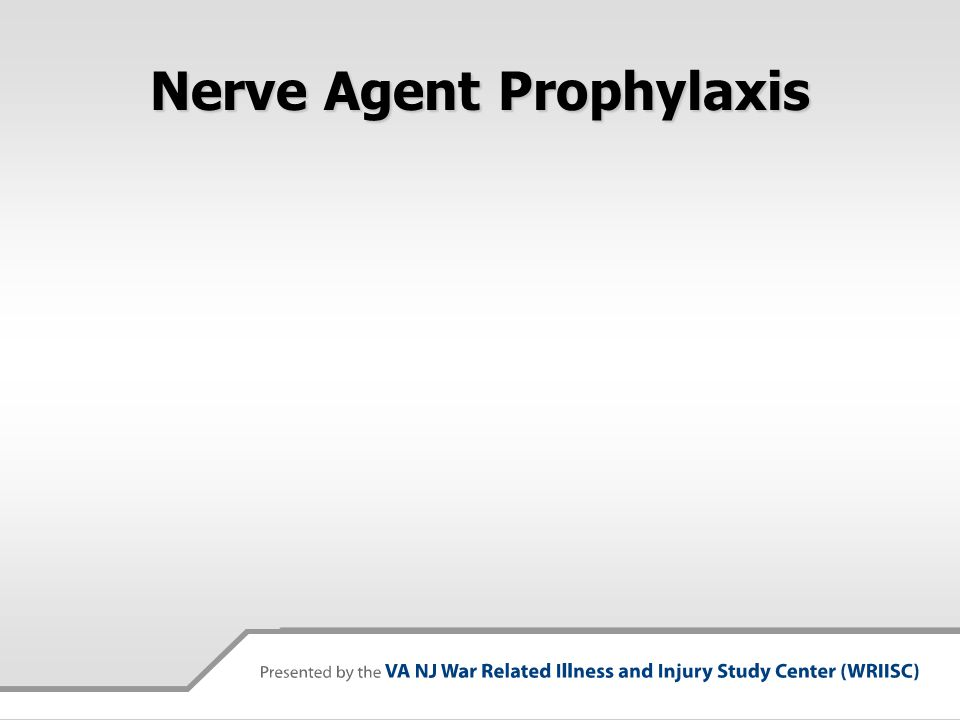Nerve Agent Prophylaxis