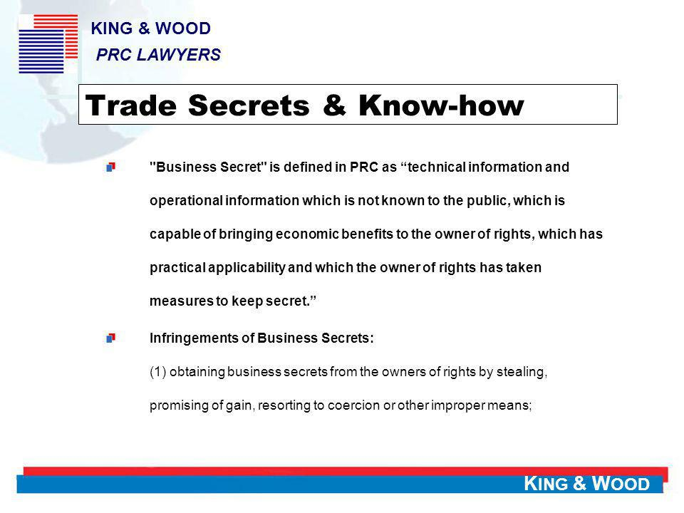 K ING & W OOD Trade Secrets & Know-how