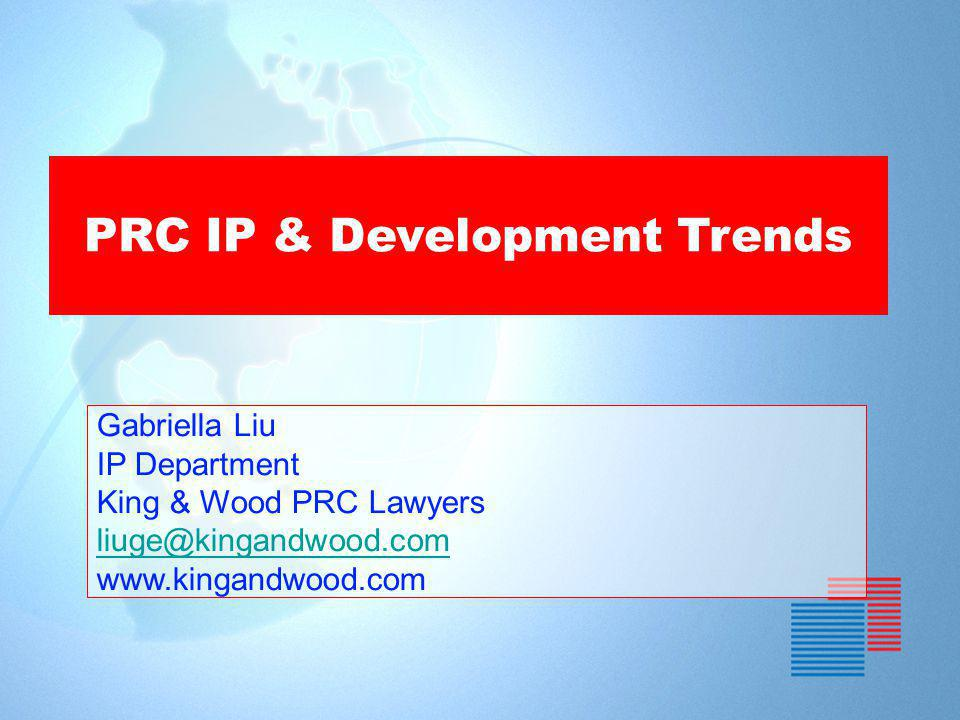K ING & W OOD PRC IP & Development Trends PART I : IP Registration in China PART II : Protection of Non-Registrable IP PART III: Dual IP Enforcement System PART IV : New Development in IP Legislation & Practice