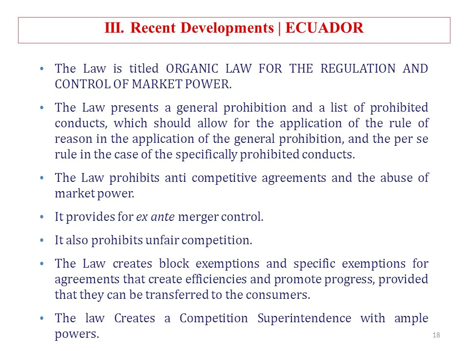 The Law is titled ORGANIC LAW FOR THE REGULATION AND CONTROL OF MARKET POWER. The Law presents a general prohibition and a list of prohibited conducts