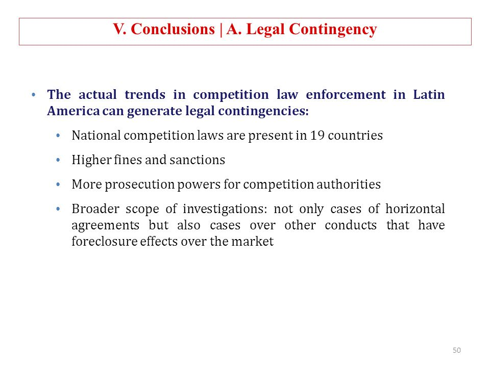 The actual trends in competition law enforcement in Latin America can generate legal contingencies: National competition laws are present in 19 countr