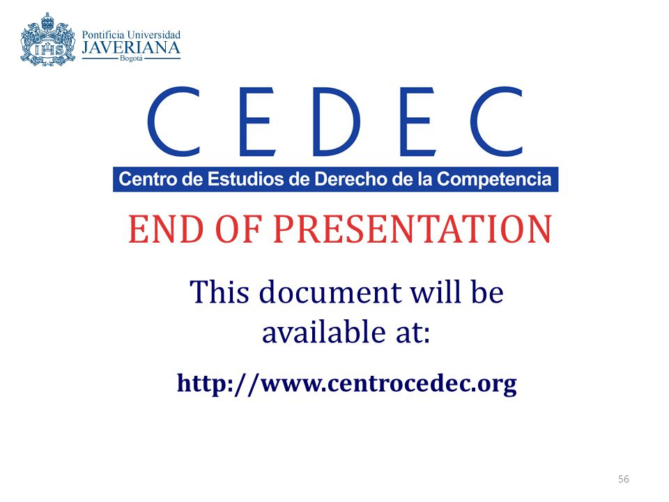 56 END OF PRESENTATION This document will be available at: http://www.centrocedec.org