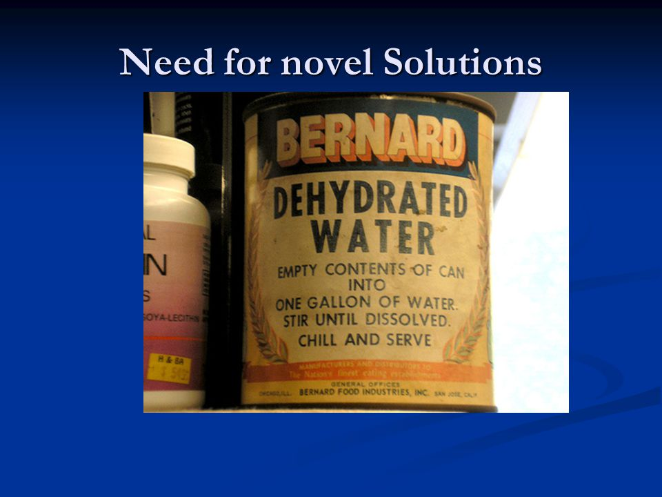 Need for novel Solutions