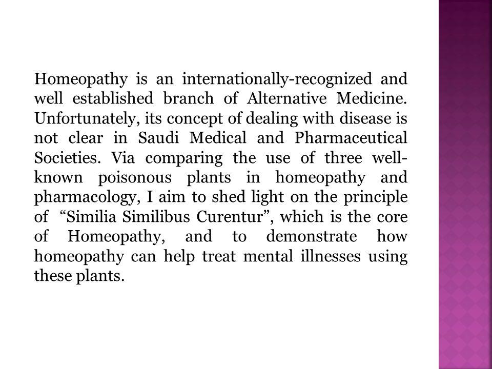 Key words: Homeopathic remedies; Mental illnesses; Pharmaceutical drugs; Belladonna; Hyoscyamus; Stramonium; Similia Similibus Curentur
